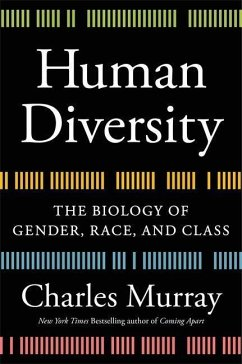 Human Diversity: The Biology of Gender, Race, and Class - Murray, Charles