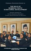 The Role of Women and Youth in National Development (Perdana Discourse Series, #10) (eBook, ePUB)