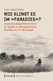 Wie klingt es im »Paradies«? (eBook, PDF)