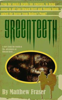 Greenteeth (The Adventures of Edward Brett)