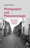 Photographie und Phänomenologie