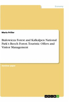 Bialowieza Forest and Kalkalpen National Park's Beech Forest. Touristic Offers and Visitor Management
