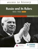 Access to History: Russia and its Rulers 1855-1964