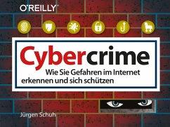 Cybercrime (eBook, PDF) - Schuh, Jürgen