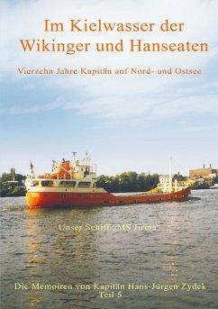 Im Kielwasser der Wikinger und Hanseaten (eBook, ePUB)