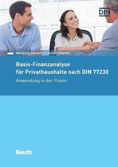 Basis-Finanzanalyse für Privathaushalte nach DIN 77230 (eBook, PDF) - Kuckertz, Wolfgang; Stiegeler, Arndt