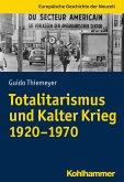 Totalitarismus und Kalter Krieg (1920-1970) (eBook, ePUB)
