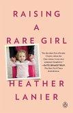 Raising a Rare Girl (eBook, ePUB)
