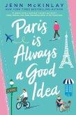 Paris Is Always a Good Idea (eBook, ePUB)