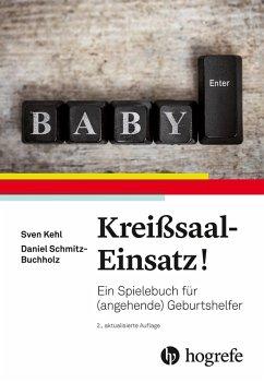 Kreißsaal-Einsatz! (eBook, PDF) - Buchholz, Daniel; Kehl, Sven
