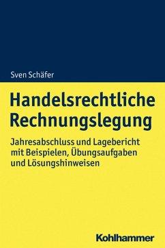 Handelsrechtliche Rechnungslegung (eBook, PDF) - Schäfer, Sven