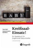Kreißsaal-Einsatz! (eBook, ePUB)