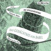 Das Gedächtnis von Babel / Die Spiegelreisende Bd.3 (MP3-Download)