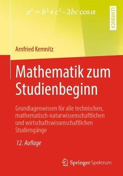Mathematik zum Studienbeginn (eBook, PDF) - Kemnitz, Arnfried