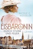 Durch Sturm und Feuer / Die Eisbaronin Bd.2 (eBook, ePub)