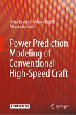 Power Prediction Modeling of Conventional High-Speed Craft (eBook, PDF)