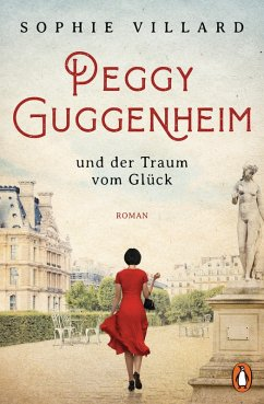 Peggy Guggenheim und der Traum vom Glück (eBook, ePUB) - Villard, Sophie