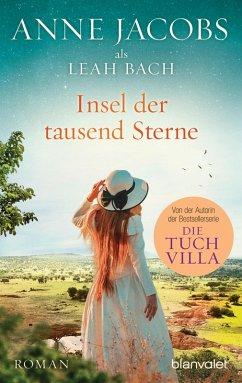 Insel der tausend Sterne (eBook, ePUB) - Jacobs, Anne; Bach, Leah