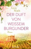 Der Duft von weißem Burgunder (eBook, ePUB)