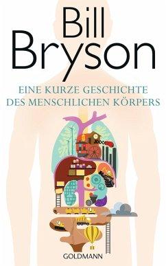 Eine kurze Geschichte des menschlichen Körpers (eBook, ePUB) - Bryson, Bill