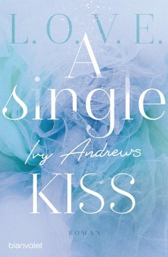 A single kiss / L.O.V.E. Bd.4