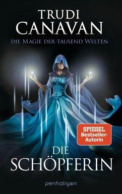 Die Schopferin / Die Magie der tausend Welten Bd.4