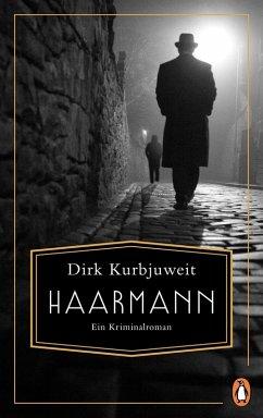 Haarmann (eBook, ePUB) - Kurbjuweit, Dirk