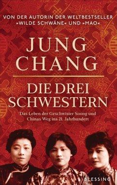 Die drei Schwestern (eBook, ePUB) - Chang, Jung