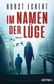 Im Namen der Lüge (eBook, ePUB)
