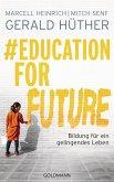 #Education For Future (eBook, ePUB)