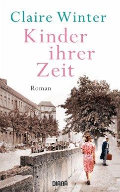 Kinder ihrer Zeit (eBook, ePUB) - Winter, Claire