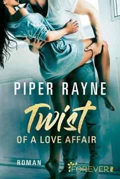 Twist of a Love Affair / Baileys-Serie Bd.3 (eBook, ePUB) - Rayne, Piper