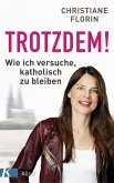 Trotzdem! (eBook, ePUB)