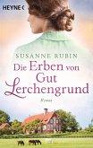 Die Erben von Gut Lerchengrund (eBook, ePUB)