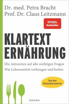 Klartext Ernährung (eBook, ePUB) - Leitzmann, Claus; Bracht, Petra