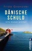Dänische Schuld / Gitte Madsen Bd.2 (eBook, ePUB)