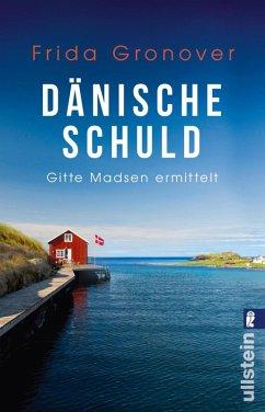 Dänische Schuld / Gitte Madsen Bd.2 (eBook, ePUB) - Gronover, Frida