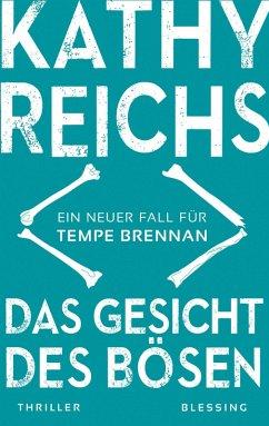 Das Gesicht des Bösen / Tempe Brennan Bd.19 (eBook, ePUB) - Reichs, Kathy