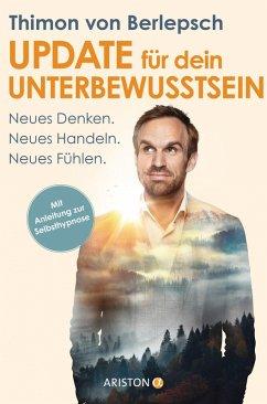 Update für dein Unterbewusstsein (eBook, ePUB) - Berlepsch, Thimon von; Bitzer, Lisa