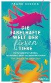 Die fabelhafte Welt der fiesen Tiere (eBook, ePUB)