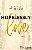Hopelessly in Love / Weston High Bd.2 (eBook, ePUB)