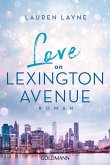 Love on Lexington Avenue (eBook, ePUB)