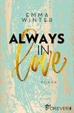 Always in Love / Weston High Bd.3 (eBook, ePUB)