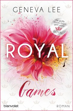 Royal Games / Royals Saga Bd.8 (eBook, ePUB) - Lee, Geneva
