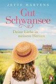 Deine Liebe in meinem Herzen / Gut Schwansee Bd.1 (eBook, ePUB)