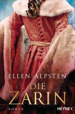 Die Zarin (eBook, ePUB) - Alpsten, Ellen