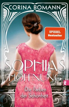 Die Farben der Schönheit - Sophias Hoffnung / Sophia Bd.1 (eBook, ePUB) - Bomann, Corina