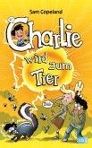 Charlie wird zum Tier / Charlie Bd.2 (eBook, ePUB)