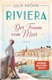 Der Traum vom Meer / Riviera-Saga Bd.1 (eBook, ePUB)