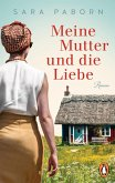 Meine Mutter und die Liebe (eBook, ePUB)